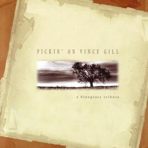 Pickin' on Vince Gill: A Bluegrass Tribute album