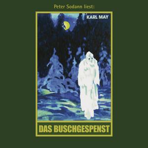 Das Buschgespenst - Karl Mays Gesammelte Werke, Band 64 (Ungekürzte Lesung) Audiobook