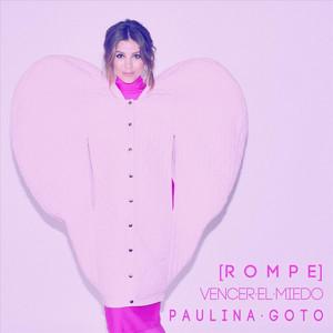 Rompe  - Paulina Goto