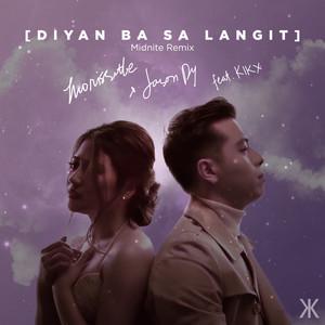 Diyan Ba Sa Langit (Midnite Remix)