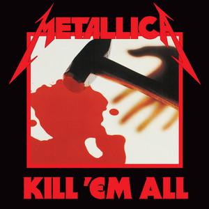 Kill 'Em All (Deluxe Remaster)