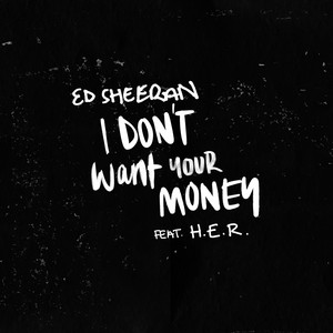 I Don't Want Your Money (feat. H.E.R.) cover art
