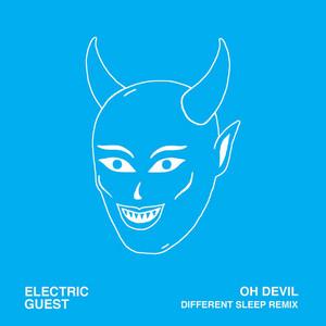 Oh Devil (feat. Devin Di Dakta) [Different Sleep Remix]