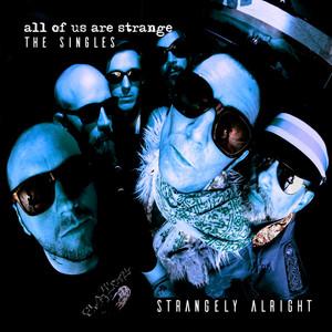 All of Us Are Strange (The Singles) album