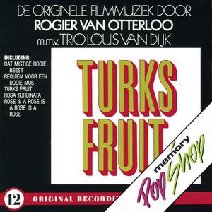 "Turks Fruit - Uit de film ""Turks Fruit"" by Rogier Van Otterloo"
