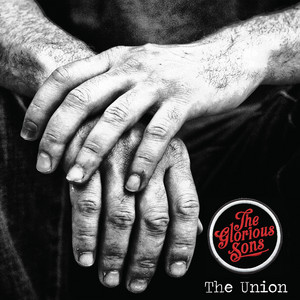 The Union - The Glorious Sons