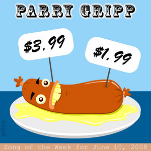 $3.99: Parry Gripp Song of the Week for June 10, 2008