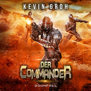 Omni Legends - Der Commander (Downfall) Audiobook