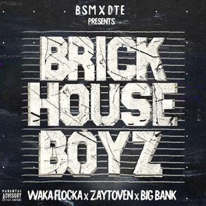 The Brick House Boyz