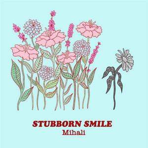 Stubborn Smile