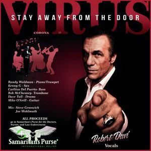Virus, Stay Away From The Door