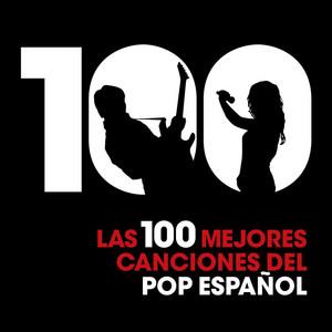 Las 100 mejores canciones del Pop Español album