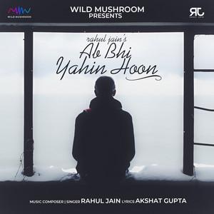 Ab Bhi Yahin Hoon