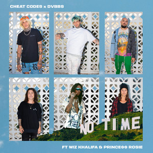 No Time (feat. Wiz Khalifa and PRINCE$$ ROSIE)