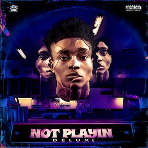 Not Playin (Deluxe) album