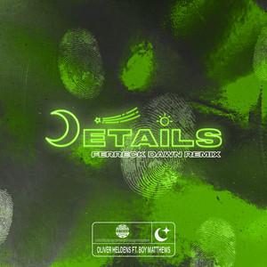 Details (feat. Boy Matthews) [Ferreck Dawn Remix]