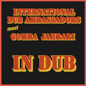 International Dub Ambassadors Meet Gomba Jahbari in Dub