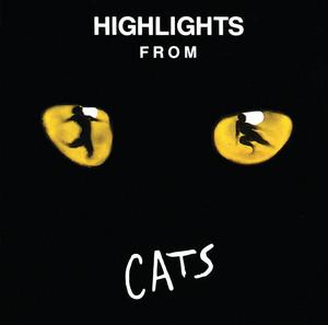 Highlights From Cats (Original London Cast Recording / 1981)