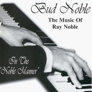 Bud Noble, Porter In the Noble Manner album