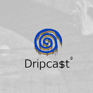 DripCast Presents: Drink Bleach, Not Wine