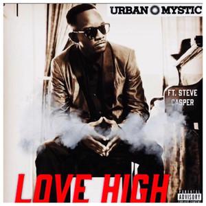 Love High (feat. Steve Casper)