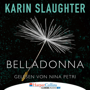Belladonna - Grant-County-Reihe, Teil 1 (Ungekürzt) Audiobook