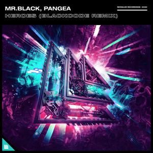 Heroes (Blackcode Remix)