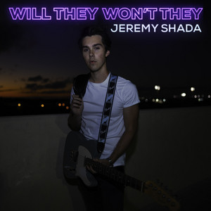 Will They Won't They - Jeremy Shada