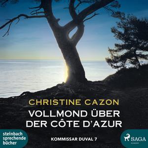 Vollmond über der Cote d'Azur - Kommissar Duval 7 Audiobook