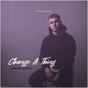 Change a Thing (Backs Remix)
