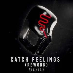 Catch Feelings (Rework)