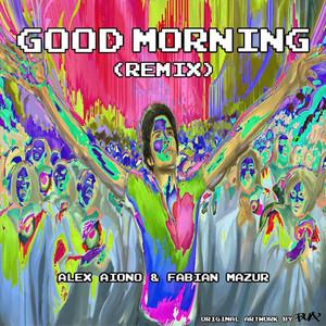 Good Morning (Fabian Mazur Remix)