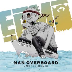Man Overboard (Jnokes Remix)