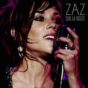 Zaz - Si Jamais J'oublie