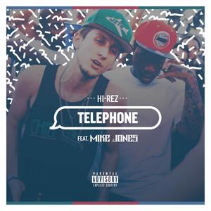 Telephone (feat. Mike Jones) - Single