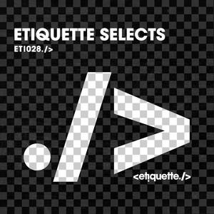 Etiquette Selects
