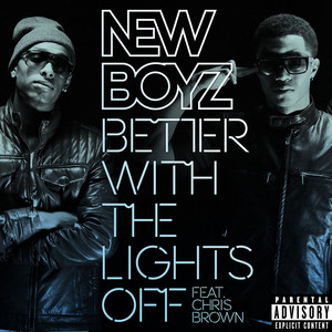 Better With The Lights Off (feat. Chris Brown)