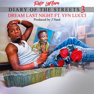 Dream Last Night (feat. YFN Lucci)