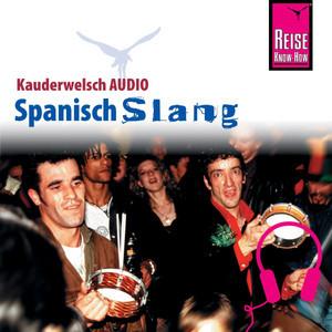 Reise Know-How Kauderwelsch AUDIO Spanisch Slang