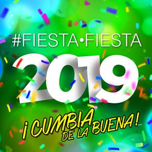 Fiesta, Fiesta 2019 ¡Cumbia De La Buena! album