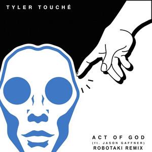 Act of God (Robotaki Remix)