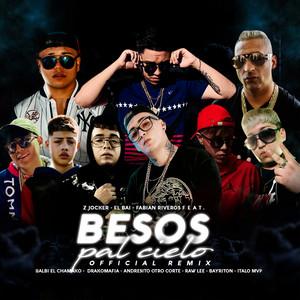 Besos Pal Cielo (Remix)