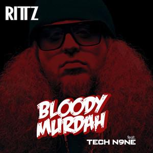 Bloody Murdah (feat. Tech N9ne)
