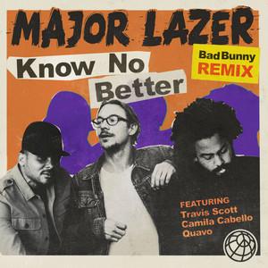 Know No Better (feat. Travis Scott & Quavo) [Bad Bunny Remix]