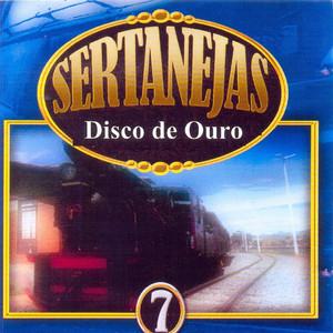 Sertanejas: Disco de Ouro, Vol. 7
