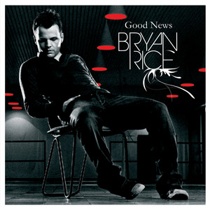 Bryan Rice - Good news