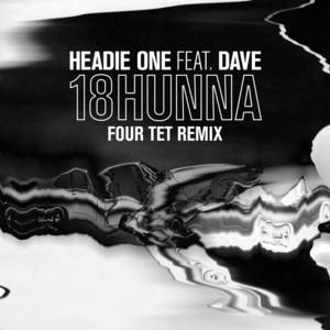 18HUNNA  - Four Tet Remix cover art