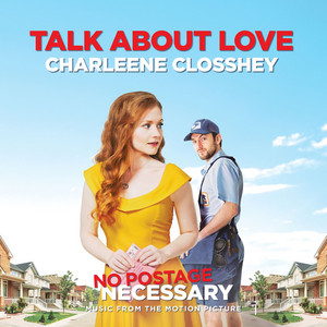 Talk About Love - Music from the Motion Picture: No Postage Necessary album