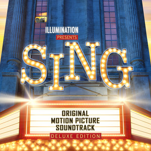 Sing (Original Motion Picture Soundtrack / Deluxe) album