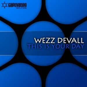This Is Your Day - Jonas Stenberg Remix by Wezz Devall